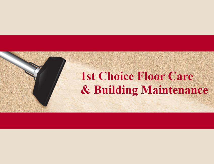 1st Choice Floor Care & Building Maintenance